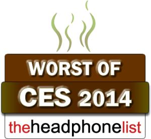 The Headphone List Worst of CES 2014