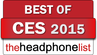 The Headphone List Best of CES 2015 award badge.fw
